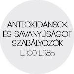 Antioxidánsok és savanyúságot szabályozók E300-E385