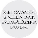 Sűrítőanyagok, stabilizátorok és emulgeálószerek E400-E496